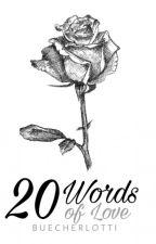 20 Words by BuecherLotti