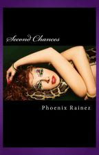 Second Chances - SYTYCW 2013 (semi-finalist) First 3  sample chapters only - now available on Amazon by Phoenixrainez