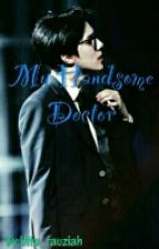 My Handsome Doctor by Talistal
