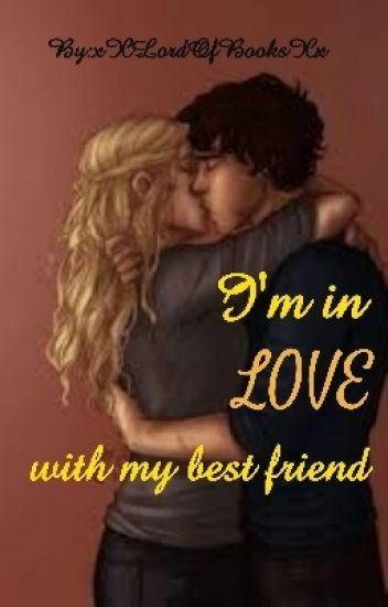 I'm In Love With My Best Friend- A Percabeth AU {Alternative Universe}