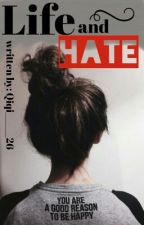 Life And Hate by Qiqi______26