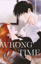 Wrong Time (JaDine FanFic) by rheexxca