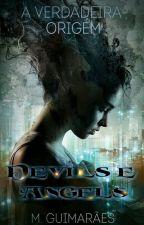 Devils&Angels - Livro UM- A verdadeira origem by MGuimaraees