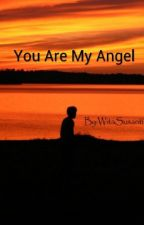You Are My Angel by Susanti11
