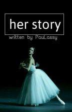 Her story (oneshot - SK) by PauLassy