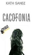 CACOFONIA  by BuddhaFor_Kath