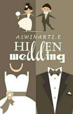 Hidden Wedding  by SenjaIbu