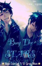 ★ Buy The Stars ★ Blue Exorcist X D. Gray Man by Finocyst