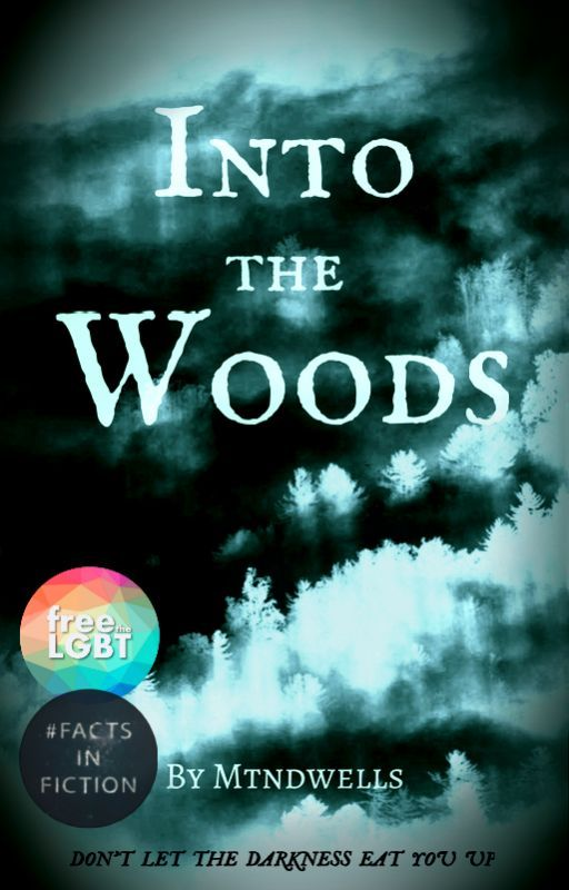 Into The Woods by mtndwells