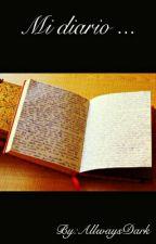 Mi diario... by AllwaysDark