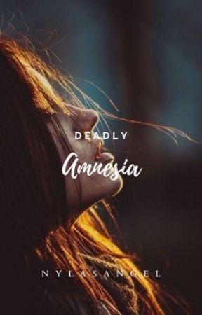 Deadly Amnesia by NylasAngel