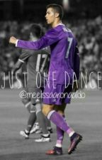 just one dance | c.ronaldo by queenronaldo