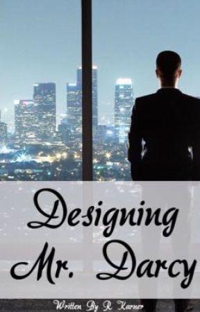 Designing Mr. Darcy  by StellaCar1229