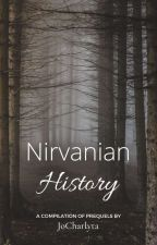 Nirvanian History [✅] by JoCharlyta