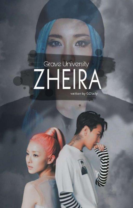 Grave University 2: ZHEIRA by GDlady