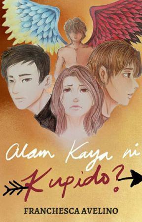 Alam Kaya ni Kupido? by FranchescaAvelino
