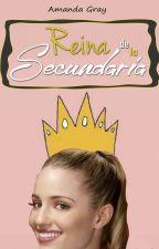 Reina De La Secundaria. by AmandaGreyW
