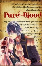 Pure Blood                                                             •LuKaito• by Minty-San7