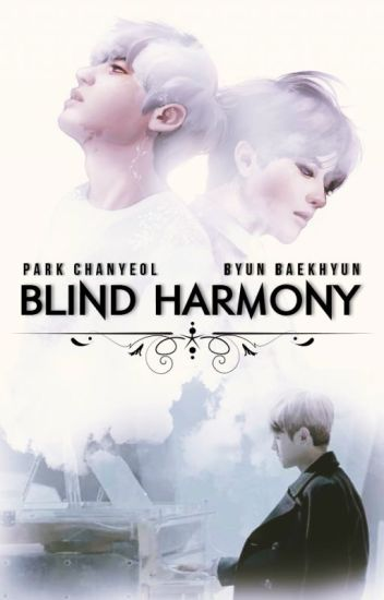 Blind harmony | ChanBaek