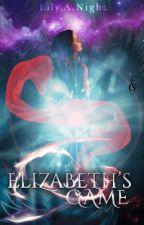 •Elizabeth's Game• by Alilily
