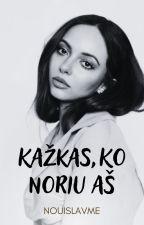 Kažkas , ko noriu aš by Nouislavme