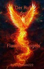 Der Ruf des Flammenvogels by Lilydream222