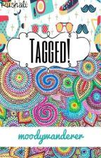 Tagged! by moodywanderer