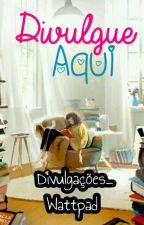 Divulgue Aqui! by divulgamos_watt