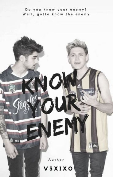 Know Your Enemy | ziall |