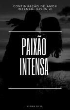 Paixão Intensa by Mimih_lee