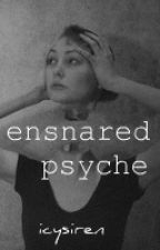 ensnared psyche by icysiren