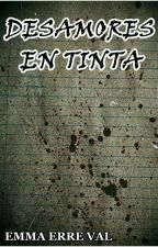 Desamores En Tinta by EmmaErreVal