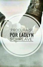 Procura-se por Eadlyn Schreave! by AndreZacomZ