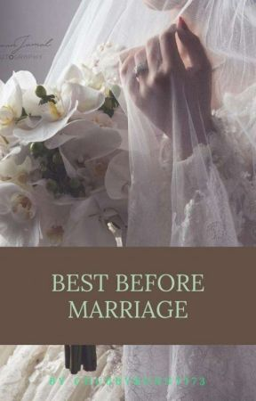 Best Before Marriage by chubbybunny173