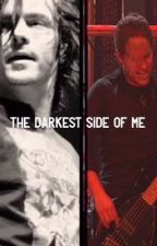 The Darkest Side Of Me | A Bradam Fanfic {COMPLETED} by _Bread_Walst_