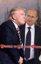 Russian to Aid your State ( Vladimir Putin x Donald Trump x Adolf Hitler ) by pickpickpick