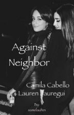 Against Neighbor by samelauren