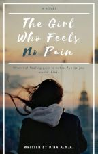 The Girl Who Feels No Pain by dondon93