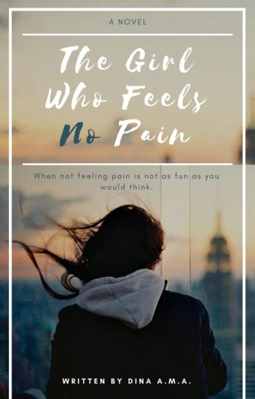 The Girl Who Feels No Pain