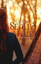 Sealed Fate: Book 2 of the Fate series by Morriggann
