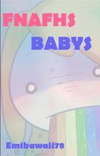¡Mi coshita linda! :3 #FNAFHSBabys by emikawaii78