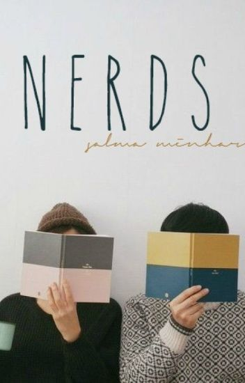 Nerds | incomplete