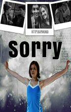 Sorry «Jiley AU.» by httpsraymond