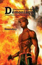 Démoniaque  by HeeroBoy
