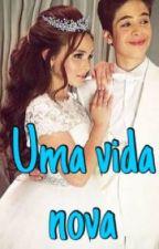 Uma vida nova  by Yasmin_Alonso