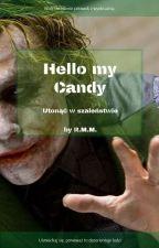 Hello my Candy! - utonąć w szaleństwie by RiN9378