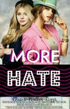 More Hate  by Chicas_Walker_Riggs