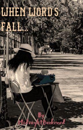 When Words Fall by Preiksha_Jain