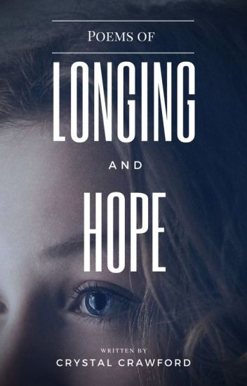 Poems of Longing and Hope [COMPLETED]