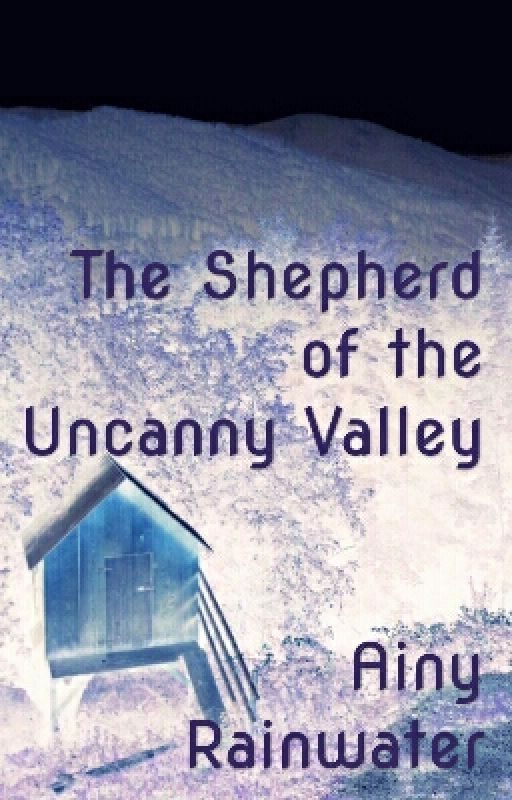 The Shepherd of the Uncanny Valley by AinyRainwater